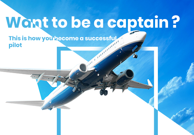Want to be a captain? This is how you become a successful pilot